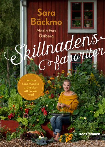 Bokomslag där Sara sitter i gul kofta i trädgården bland växter och grönsaker.