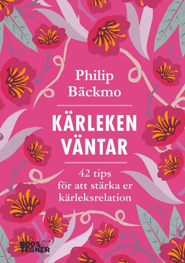 Bokomslag för Kärleken väntar av Philip Bäckmo